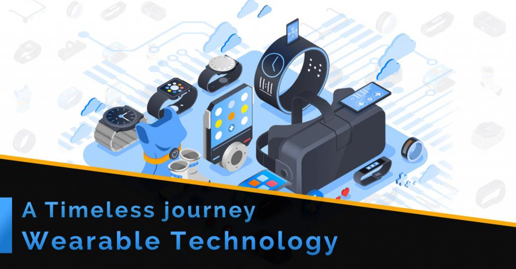 The Journey of Wearable Technology and what it will look like in the future