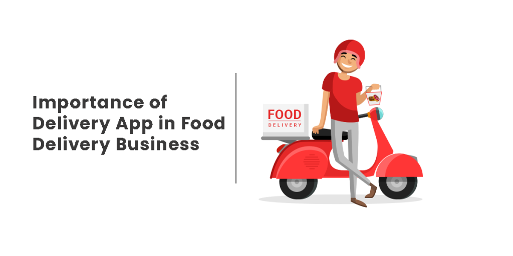 Driver App is crucial To Your Food Delivery Business. Learn Why!