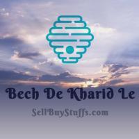 Bech De Kharid Le - SellBuyStuffs