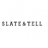 Slate & Tell