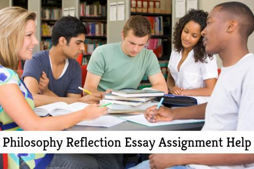 Philosophy Reflection Essay Assignment Help