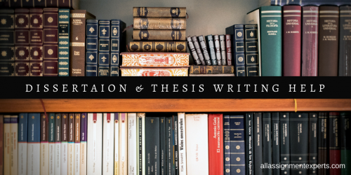 All Assignment Experts - Dissertation & Thesis Help