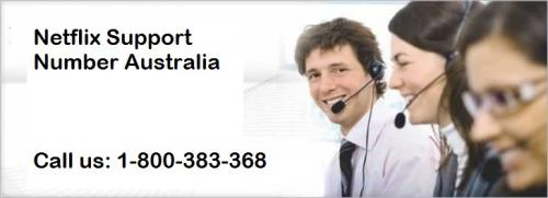 Netflix Contact Phone 1-800-383-368 Number Australia- For login Issues