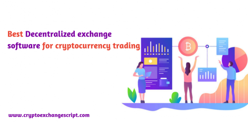 Best Decentralized exchange software for cryptocurrency trading