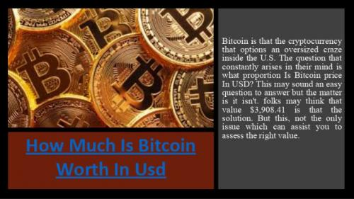 How Much Is Bitcoin Worth In Usd