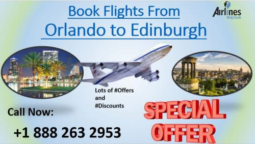 If you are looking for flights From Orlando to Edinburgh, dial +1 888 263 2953