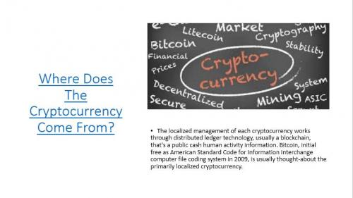 Where Does The Cryptocurrency Come From