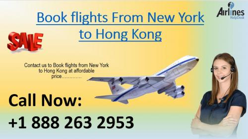 Book Flights from New York to Hong Kong a t +1 888 263 2953