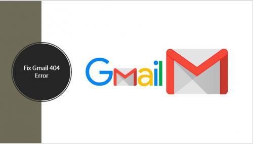 Fix Gmail 404 Error