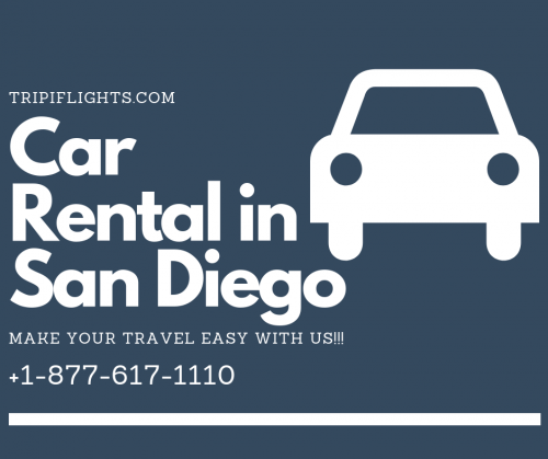 Car Rental in San Diego - Make Your travel Amazing - Tripiflights
