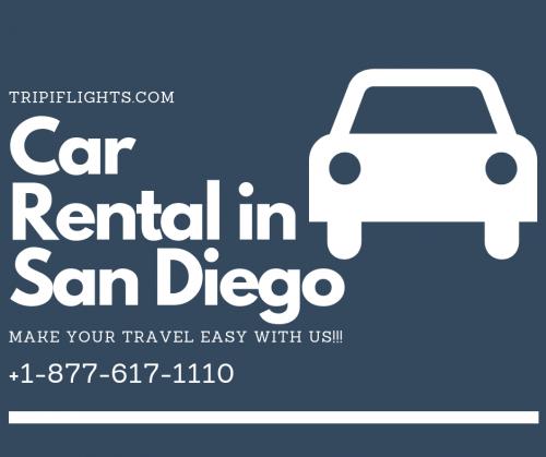 Car Rental in San Diego - Make Your travel Amazing - Tripiflights