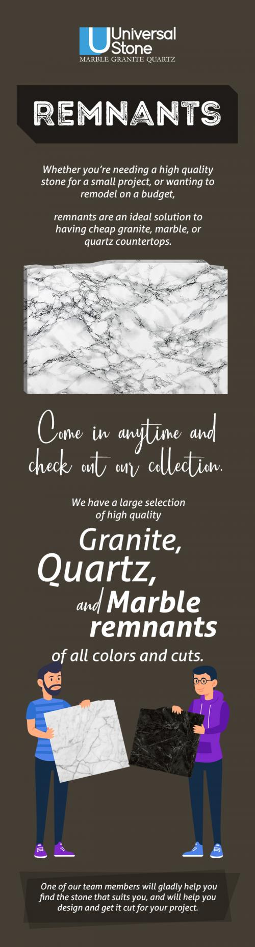 Shop from the Rich Collection of Remnants at Universal Stone