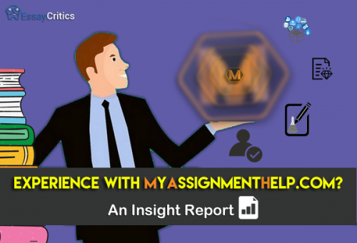Student Experience- An insight into service provider MyAssignmenthelp copy