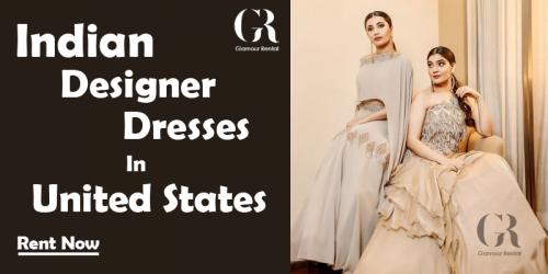 Rent Indian Designer Dresses in United States