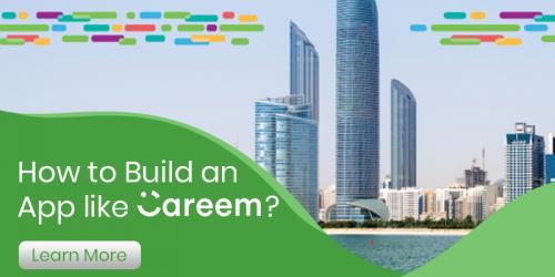 How to build an app like careem