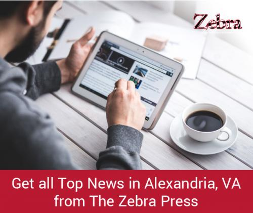 Get all Top News in Alexandria, VA from The Zebra Press