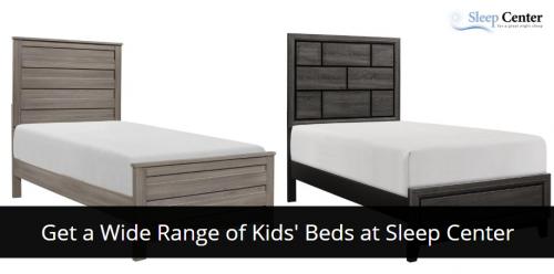 Get a Wide Range of Kids' Beds at Sleep Center