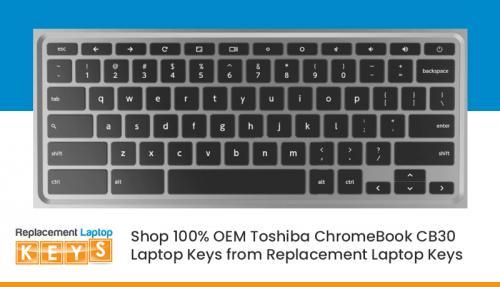 Shop 100% OEM Toshiba ChromeBook CB30 Laptop Keys from Replacement Laptop Keys