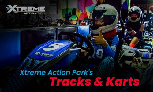 Xtreme Action Park's Tracks & Karts