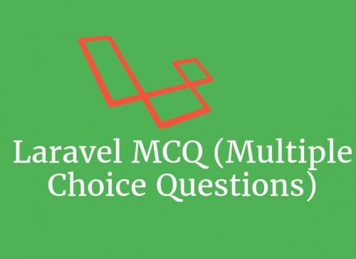 Laravel-MCQ-Multiple-Choice-questions-.jpg.pagespeed.ic.t_RBun6t82