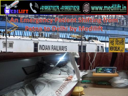 Hire the Best Service by Medilift Train Ambulance Patna for Patient Transfer