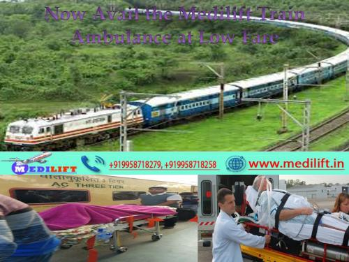 Top 5 Medical Service Provider-Medilift Train Ambulances from Patna