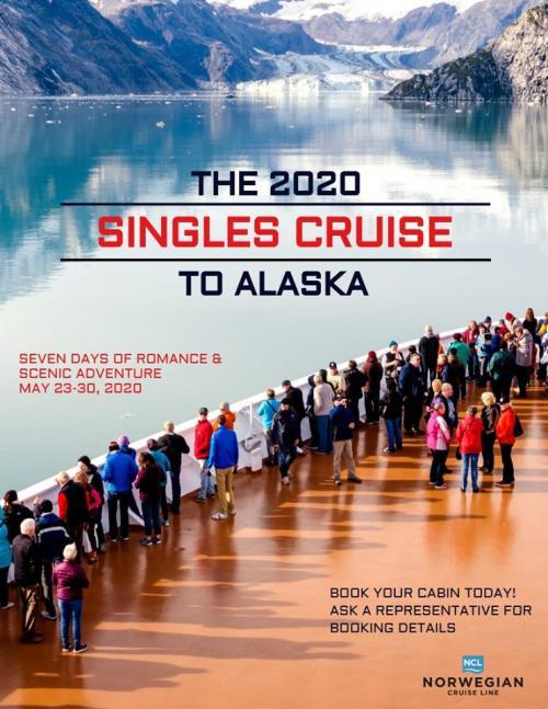 THE 2020 SINLES CRUISE TO ALASKA
