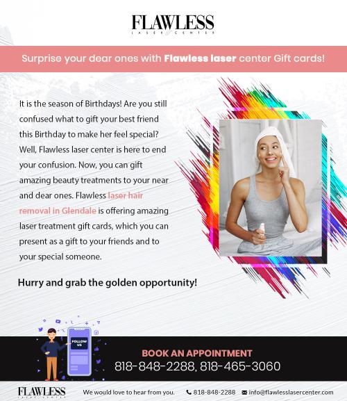 Surprise Your Dear Ones With Flawless Laser Center Gift Cards!