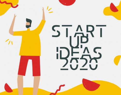 STARTUP IDEAS 2020