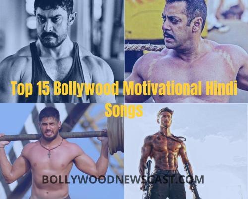 Top 15 Bollywood Motivational Hindi Songa