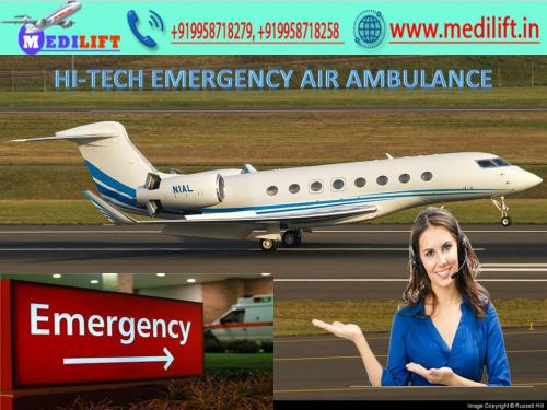Medilift Air Ambulance in Ranchi-Get more Facilities to Shift the Patient