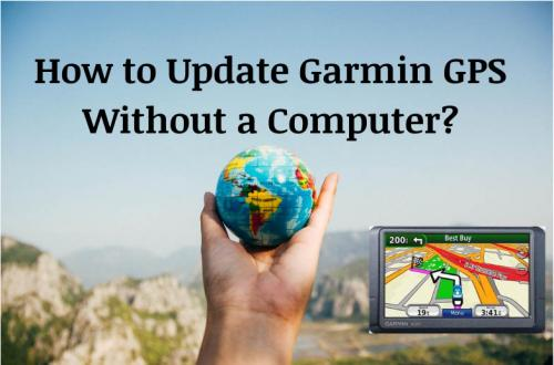 How to update Garmin GPS without a Computer_