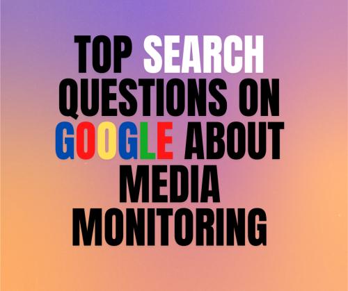 veetrack-top-googled-questions-on-media-monitoring