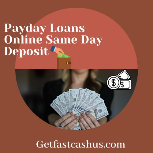 Payday Loans Online Same Day Deposit:Get Fast Cash USA