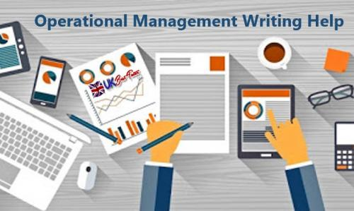 Operational Management Writing Help