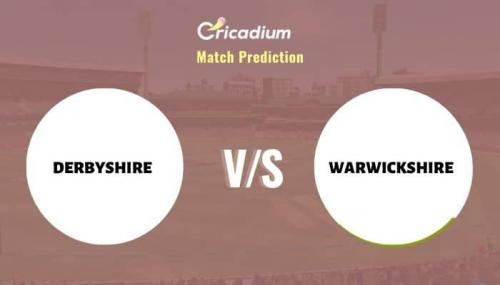 DER vs WAS Match Prediction Who Will Win Today T20 Blast, 2021 Match 20