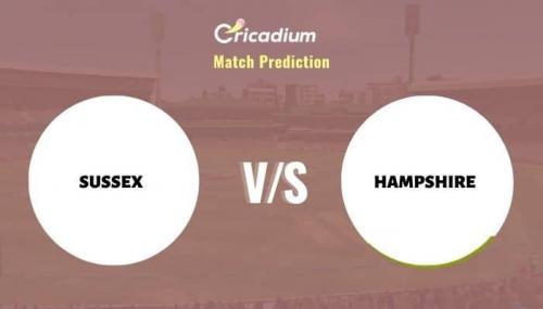 SUS vs HAM Match Prediction Who Will Win Today T20 Blast, 2021 Match 17