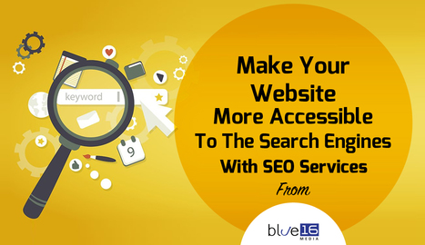 Make Your Website More Accessible To The Search Engines With SEO Services from Blue 16 Media