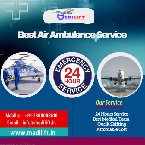 Medilift Air Ambulance Service – At Low Fare for Emergency Patient