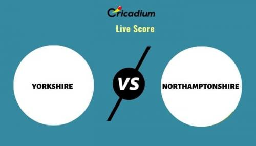 Royal London One-Day Cup, 2021 Match 22 YOR vs NOR Live Cricket Score Ball by Ball Commentary, Scorecard & Results