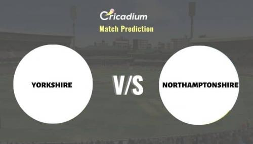 YOR vs NOR Match Prediction Who Will Win Today Royal London One-Day Cup, 2021 Match 22