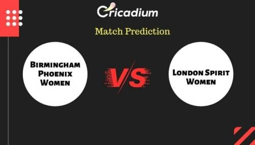 The Hundred Women's, 2021 Match 2 BPH-W vs LNS-W Match Prediction Who Will Win Today Prediction
