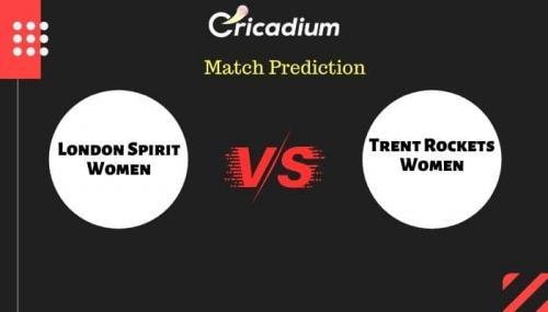 The Hundred Women's, 2021 Match 10 LNS-W vs TRT-W Match Prediction Who Will Win Today Prediction