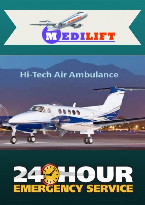 Medilift Air Ambulance – Available with Life-Support Medical Facility