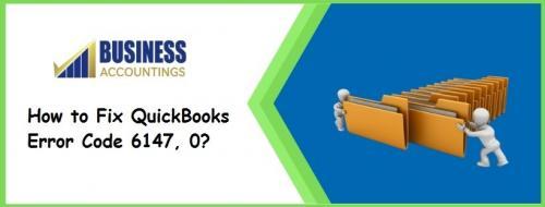 How to Fix QuickBooks Error Code 6147, 0