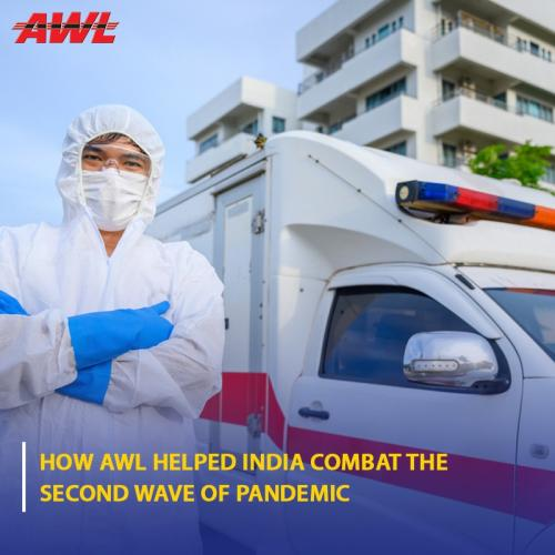 How AWL Helped India Combat the Second Wave of Pandemic