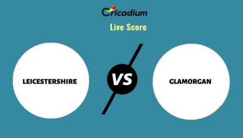 Royal London One-Day Cup, 2021 Match 45 LEI vs GLA Live Cricket Score Ball by Ball Commentary, Scorecard & Results