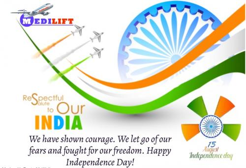 Medilift Stands with the Motto of My Nation, My Pride- Happy Independence Day