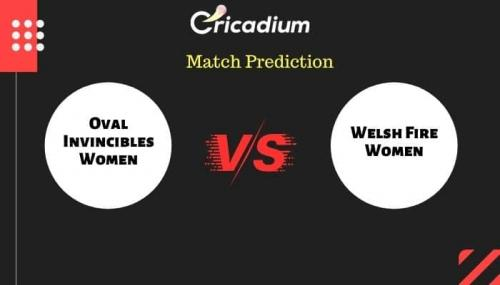 The Hundred, 2021 Match 16 OVI-W vs WEF-W Match Prediction Who Will Win Today Prediction