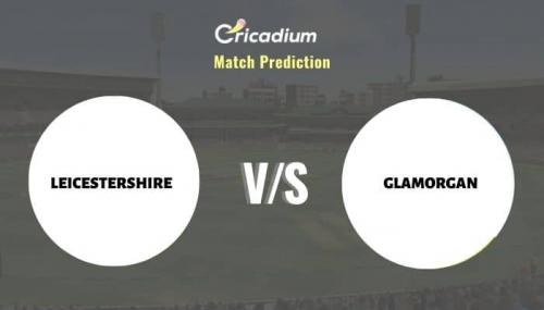 LEI vs GLA Match Prediction Who Will Win Today Royal London One-Day Cup, 2021 Match 45